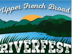 Saturday, June 19, 2021: Annual Upper French Broad Riverfest